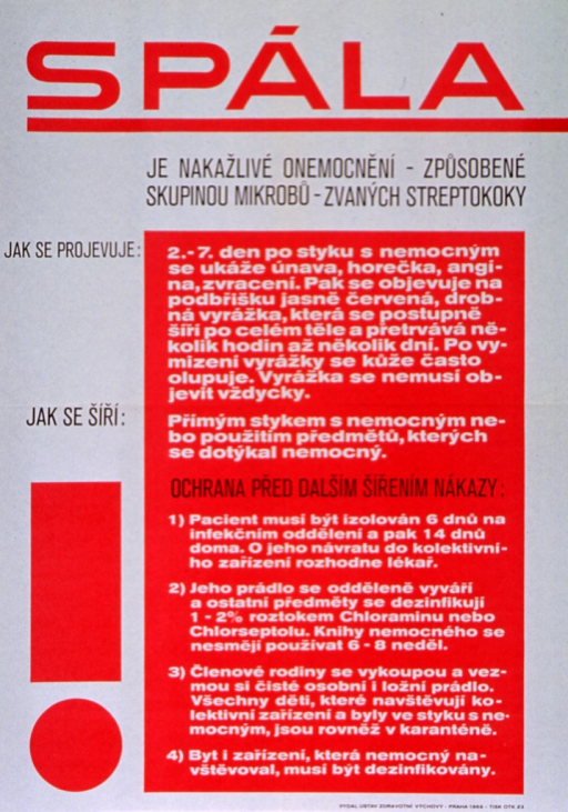 <p>White and red poster with multicolor lettering.  Title at top of poster.  Visual image is a large red exclamation mark.  Significant amount of text on poster appears to discuss the symptoms of scarlet fever, how the disease is spread, and precautions to take.  Publisher information at bottom of poster.</p>