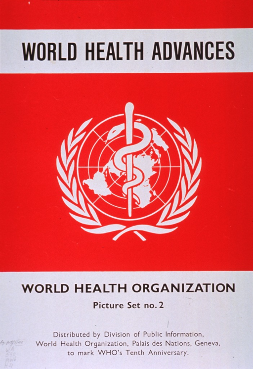 <p>Predominantly red and white poster with black lettering.  Visual image is the World Health Organization logo.  Note and publisher information at bottom of poster.</p>