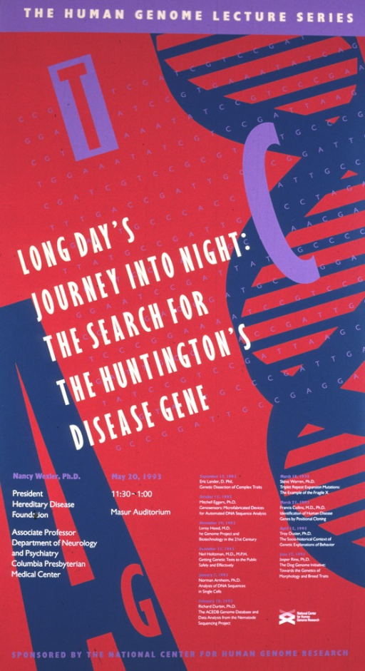 <p>The poster is in light purple, lavender, and teal green, with the DNA double helix along the right hand side.  The date (May 20, 1993), time, and location for the lecture are given, along with the author's position as President, Hereditary Disease Foundation, and Associate Professor, Department of Neurology and Psychiatry, Columbia Presbyterian Medical Center.  Other lectures scheduled from Sept. 17, 1992 through June 17, 1993 are also listed.</p>