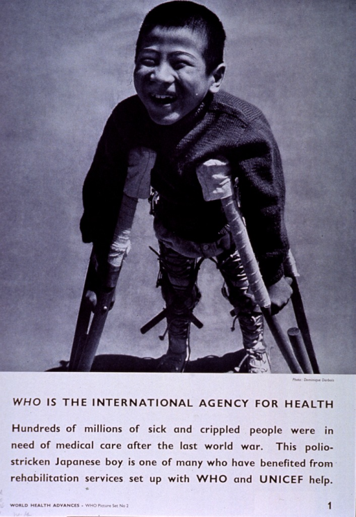 <p>White poster with black lettering.  Upper portion of poster features visual image, a reproduction of a b&amp;w photo of a smiling young boy wearing leg braces and using crutches.  Title below photo, caption below title.  Note in lower left corner.</p>