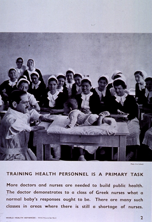 <p>White poster with black lettering.  Upper portion of poster features visual image, a reproduction of a b&amp;w photo in which a doctor kneels at a table in front of a baby.  A group of nursing students is in the background.  Title below photo, caption below title.  Note in lower left corner.</p>