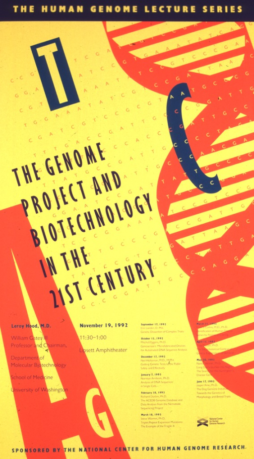 <p>The poster is in orange and yellow with a DNA double helix along the right hand side.  The date (Nov. 19, 1992), time, and location of the lecture are listed along with the speaker's affiliation with the School of Medicine, University of Washington.  Lectures scheduled from Sept. 12, 1992 through June 17, 1993 are also listed.</p>