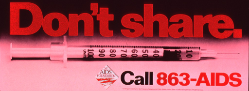 <p>Predominantly black and white poster with red and black lettering.  Title at top of poster.  Visual image is a b&amp;w photo reproduction featuring a syringe.  Publisher information, hotline number, and sponsor information in lower right corner.</p>