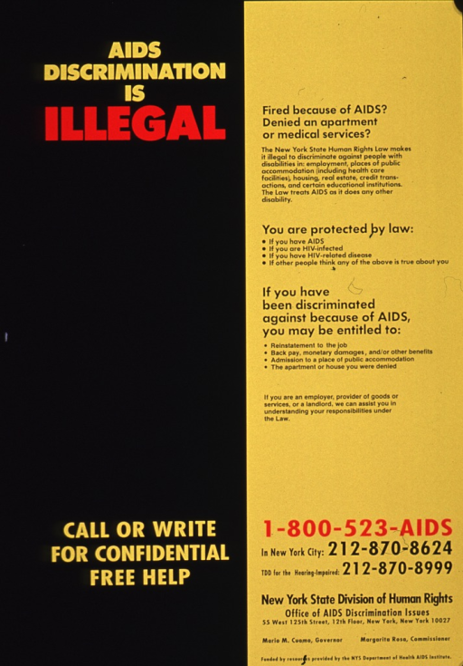 <p>Yellow and black poster with yellow, black, and red lettering.  The poster is not illustrated.  At the bottom are the telephone number and address of the New York State Division of Human Rights, Office of AIDS Discrimination Issues.</p>