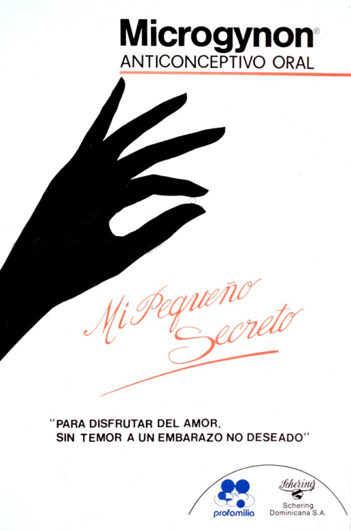 <p>Predominantly white poster with multicolor lettering.  Title at top of poster.  Visual image is a silhouette of a hand holding a small pill.  Caption refers to the pill as a little secret.  Note below caption addresses enjoying love without fear of an unwanted pregnancy.  Publisher and sponsor information in lower right corner.</p>
