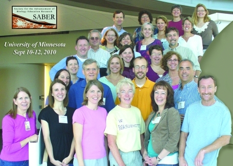 SABER Founding Members: Teri Balser, Clarissa Dirks, Mary Pat Wenderoth, Janet Branchaw, Rob Brooker, Peggy Brickman, Malcolm Campbell, Mark Connelly, Erin Dolan, Scott Freeman, Mark Hens, Jenny Knight, Kathryn Miller, Jennifer Momsen, Lisa Montplaisir, Erika Offerdahl, Marcy Osgood, Nancy Pelaez, Becky Ruden, Jonathon Schramm, Michele Shuster, Karen Sirum, Amber Smith, Michelle Smith, Brian White, Devin Wixon, William Wood, Robin Wright. (Photo Credit: Becky Ruden, founding member)