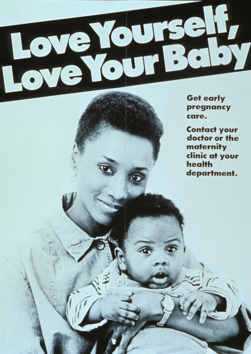 <p>Black and white poster.  Title at top of poster.  Visual image is a reproduction of a b&amp;w photo showing a smiling mother holding her infant.  Caption next to photo on right side of poster.</p>