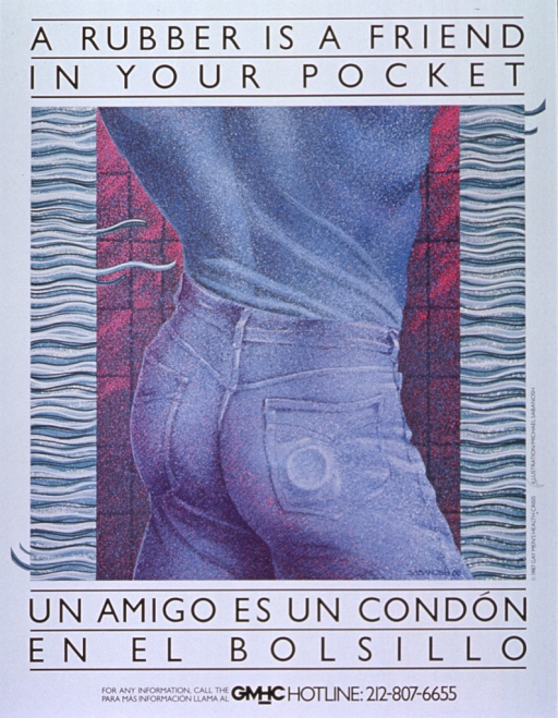 <p>White poster with black lettering.  English title at top of poster.  Visual image is a multicolor illustration of a man's back, roughly from mid-back to upper thigh.  There is a circular impression in one of the man's back pockets, suggestive of a condom.  Spanish title below illustration.  Publisher information on right side of poster.</p>