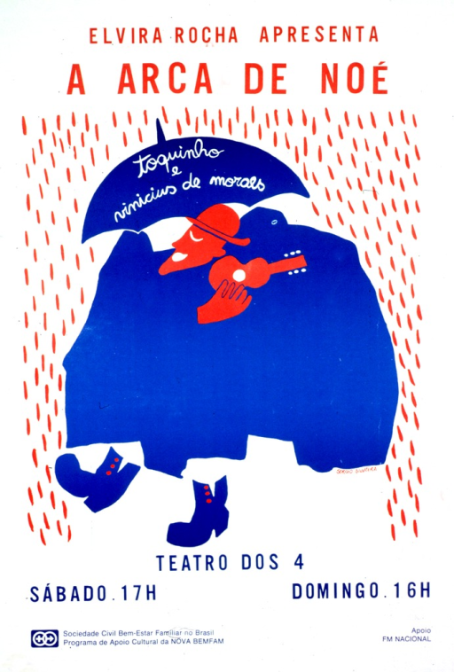 <p>Predominantly white poster with red and blue lettering advertising a performance of &quot;A arca de Noe&quot; by Toquinho and Vinicius de Moraes.  Title near top of poster.  Visual image is a slightly abstract illustration of a man walking in the rain.  The man plays a small guitar and holds an umbrella bearing the authors' names.  Theater and hours listed below illustration.  Publisher and sponsor information at bottom of poster.</p>