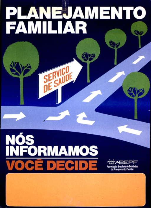 <p>Predominantly blue poster with white and orange lettering.  Title at top of poster.  Visual image is an illustration of two tree lined roads that intersect to form a &quot;T&quot; shape.  Arrows on the roads point in the same direction as a roadside sign that reads &quot;Servicio de Saude&quot; or health service.  Note and publisher information below illustration.  Blank space at bottom of poster, as if for contact information.</p>