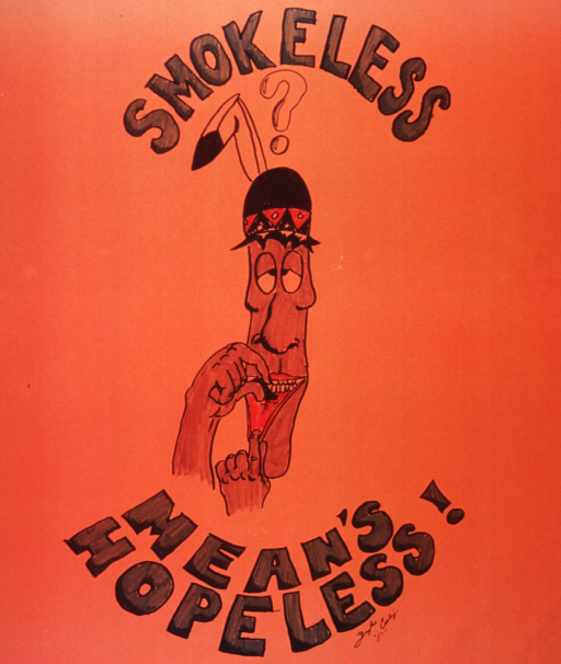 <p>Orange poster with green lettering.  Poster is a reproduction of a hand drawing done with markers.  Initial title word at top of poster.  Visual image is a caricature of a man putting smokeless tobacco into his mouth.  The man's eyes are crossed.  He wears a bowler hat with a broken feather in the back.  A question mark hovers over his head.  Remaining title words at bottom of poster.  Artist's signature and date immediately below remaining title words.</p>