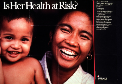 <p>Predominantly black poster with white lettering.  Title at top of poster.  Visual image is a reproduction of a color photo of a mother and her child.  Both are smiling.  Caption on right side of poster provides details about high-risk pregnancies and the safety of family planning.  Publisher information in lower right corner.</p>