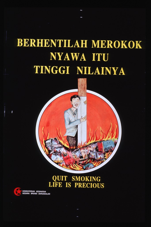 <p>Black poster with yellow lettering.  Malay portion of title at top of poster.  Central visual image is circular.  It is an illustration of a man clutching a cigarette, while standing amid a pile of burning cigarette packs.  The effect is as though he is being burned at the stake.  English title words below image.  Crescent and star logo in lower left corner of poster.</p>
