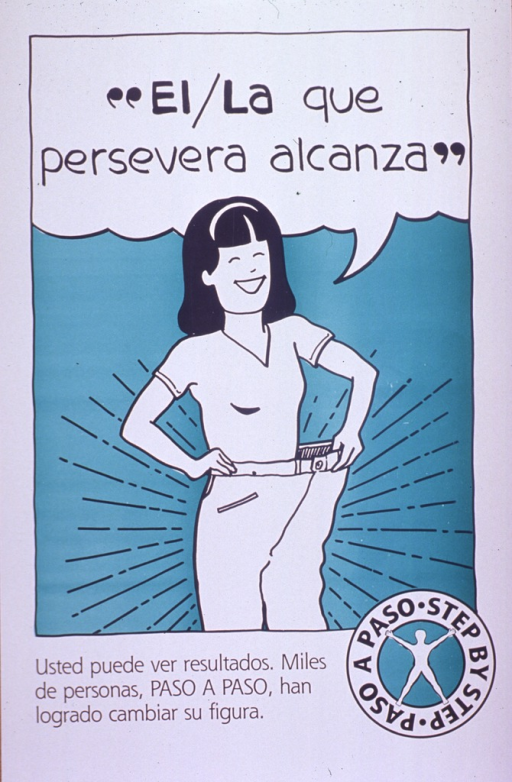 <p>White and green poster with black lettering.  Title at top of poster, as text spoken by the woman in the illustration.  Illustration depicts a woman smiling and holding out the waistband of her too-large slacks, thus showing her weight loss.  Caption below illustration indicates that one can see results and that thousands of people have succeeded in changing their figure step by step.  Bilingual logo for Paso a Paso in lower right corner.</p>