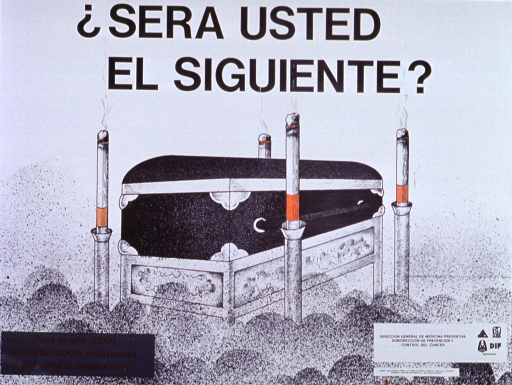 <p>White poster with black lettering.  Title at top of poster.  Visual image is an illustration of a closed casket on a stand.  At the corners of the casket there are cigarettes, lit end up, in candle stands.  The bottom of the drawing features a black and white speckle pattern, as if to suggest dust or dirt.  Caption in lower left corner of poster.  Logos for member agencies of the Sector Salud in lower right corner.</p>