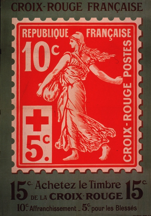 <p>Predominantly green poster with multicolor lettering.  Title at top of poster.  Visual image is an illustration of a stamp featuring a woman sowing seeds.  The stamp sold for 15 centimes, 5 of which benefitted the French Red Cross.  Note text below illustration urges purchasing the stamp.</p>
